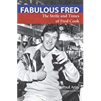 Fabulous Fred: The Strife and Times of Fred Cook