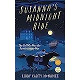 Susanna's Midnight Ride: The Girl Who Won the Revolutionary War (Sagebrush Publishing)