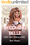 Becoming Belle : First Time Feminization