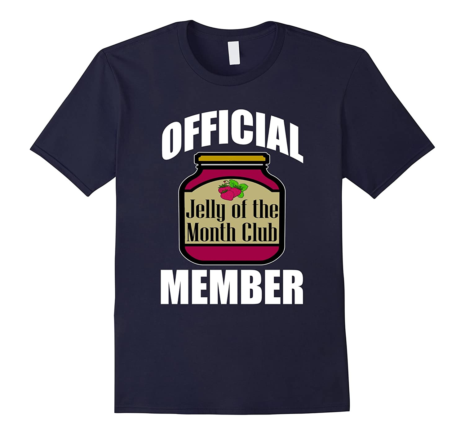 FUNNY JELLY OF THE MONTH CLUB T-SHIRT Gift Idea-BN