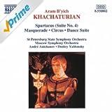 Khachaturian: Spartacus, Suite No. 4 / Masquerade / Circus