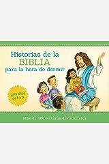 Historias bíblicas para la hora de dormir: más de 180 lecturas devocionales para niños de 5 a 8 años de edad (Spanish Edition) Paperback