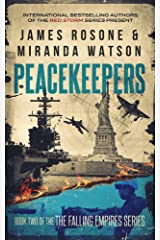 Peacekeepers (The Falling Empires Series Book 2) Kindle Edition