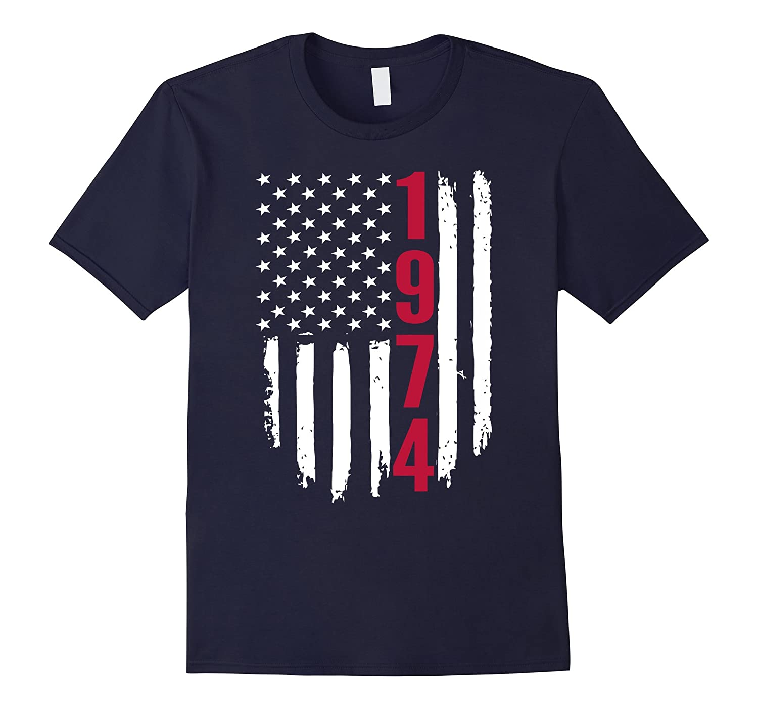 1974 American Flag 43th Birthday Gifts Funny T-Shirt-PL