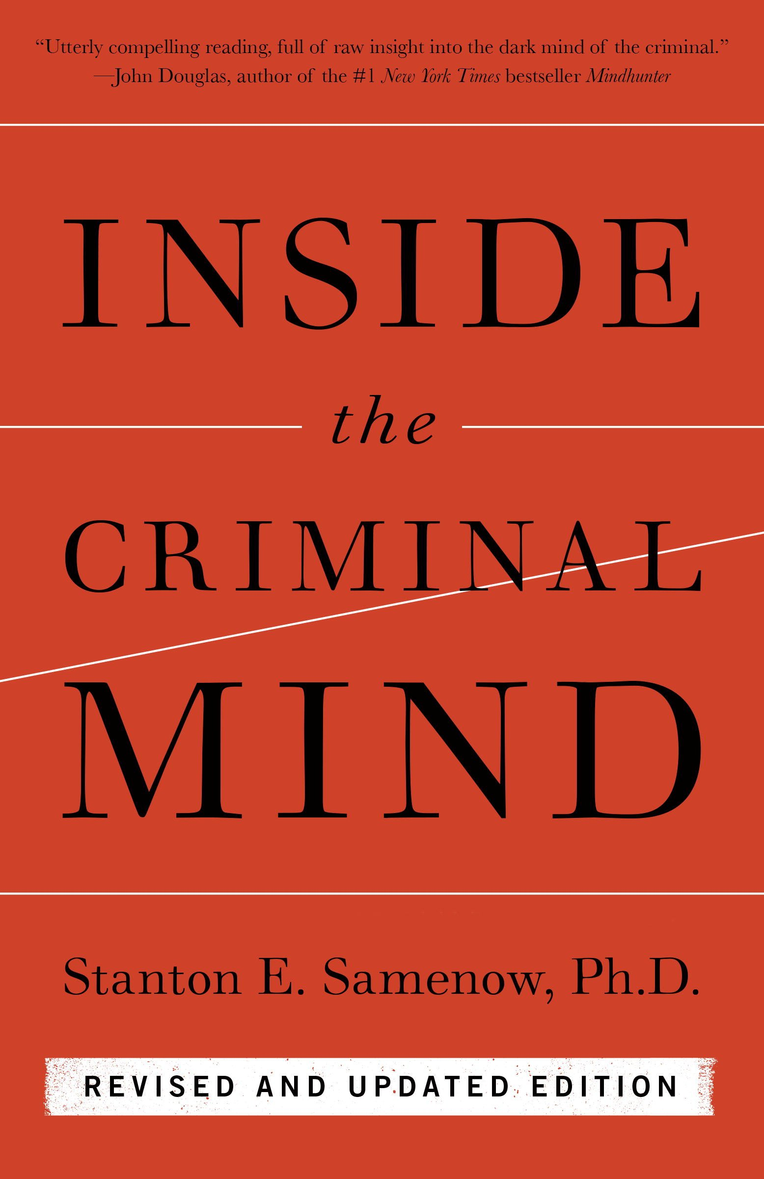 Inside The Criminal Mind  Revised And Updated Edition  English Edition