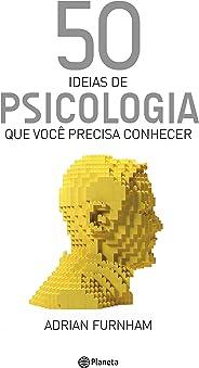 50 ideias de Psicologia (Coleção 50 ideias)