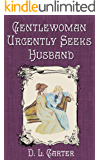 Gentlewoman Urgently Seeks Husband