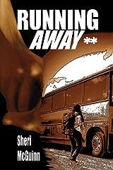 Running Away: School Edition Paperback
