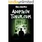 AdopteUnTueur.com (Brigade Criminelle t. 5) (French Edition)