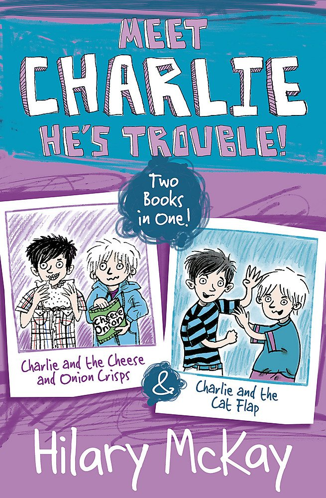 Charlie and the Cheese and Onion Crisps and Charlie and the Cat Flap pdf