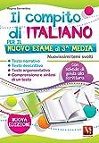 Il compito di italiano per il nuovo esame di 3ª media. Nuovissimi temi svolti