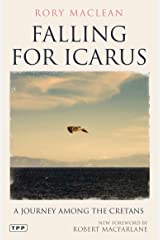 Falling for Icarus: A Journey Among the Cretans (Tauris Parke Paperbacks) Paperback