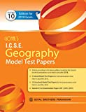Goyal's ICSE Geography Model Test Papers for Class X