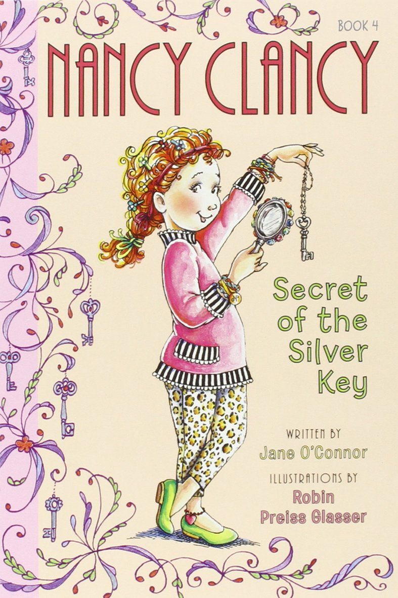 Fancy Nancy: Nancy Clancy's Ultimate Chapter Book Quartet: Books 1 through 4