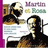 Martin et Rosa : Martin Luther King et Rosa Parks, ensemble pour l'égalité