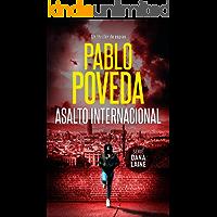 Asalto Internacional: Un thriller de espías (Dana Laine nº 2)