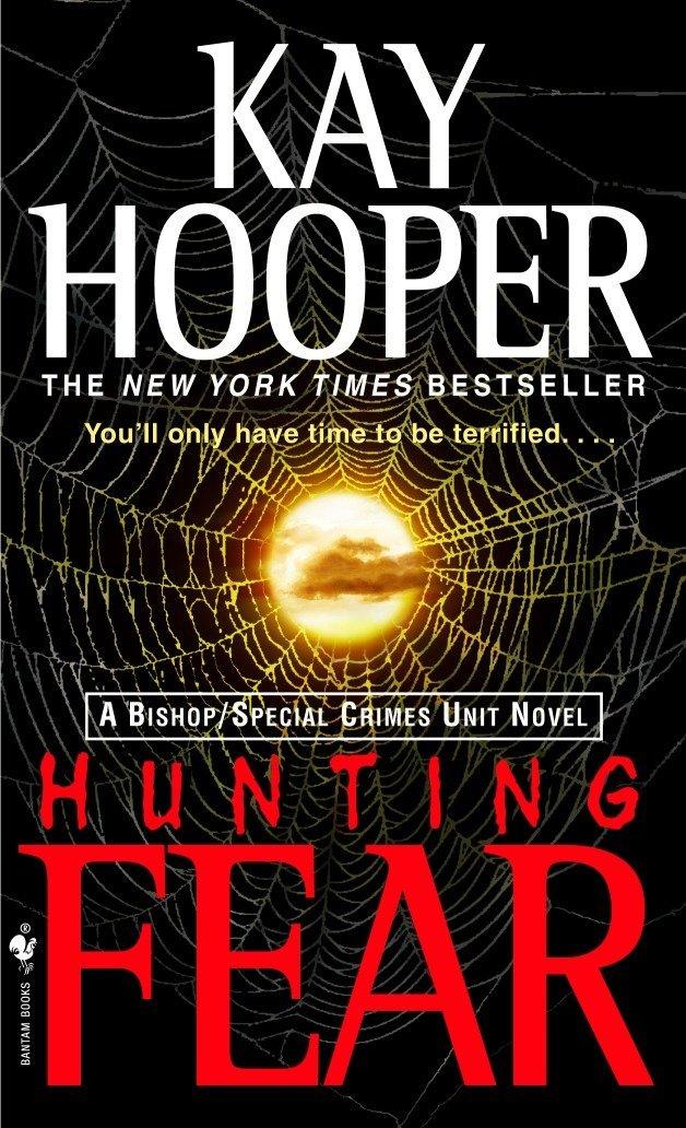 Hunting Fear: A Bishop/Special Crimes Unit Novel pdf epub