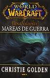 World of Warcraft. Jaina Valiente. Mareas de Guerra