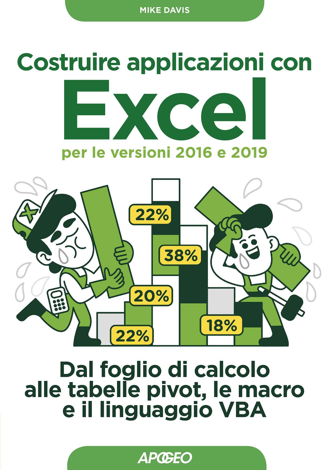 Costruire applicazioni con Excel per le versioni 2016 e 2019