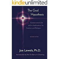 The God Hypothesis: Extraterrestrial Life and Its Implications for Science and Religion