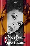 Último encuentro de Fanny Navarro y Gary Cooper