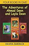 The Adventures of Ahmad Deen and Layla Deen