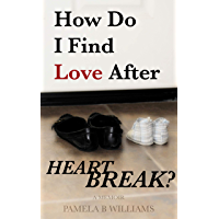 How Do I Find Love After Heartbreak?