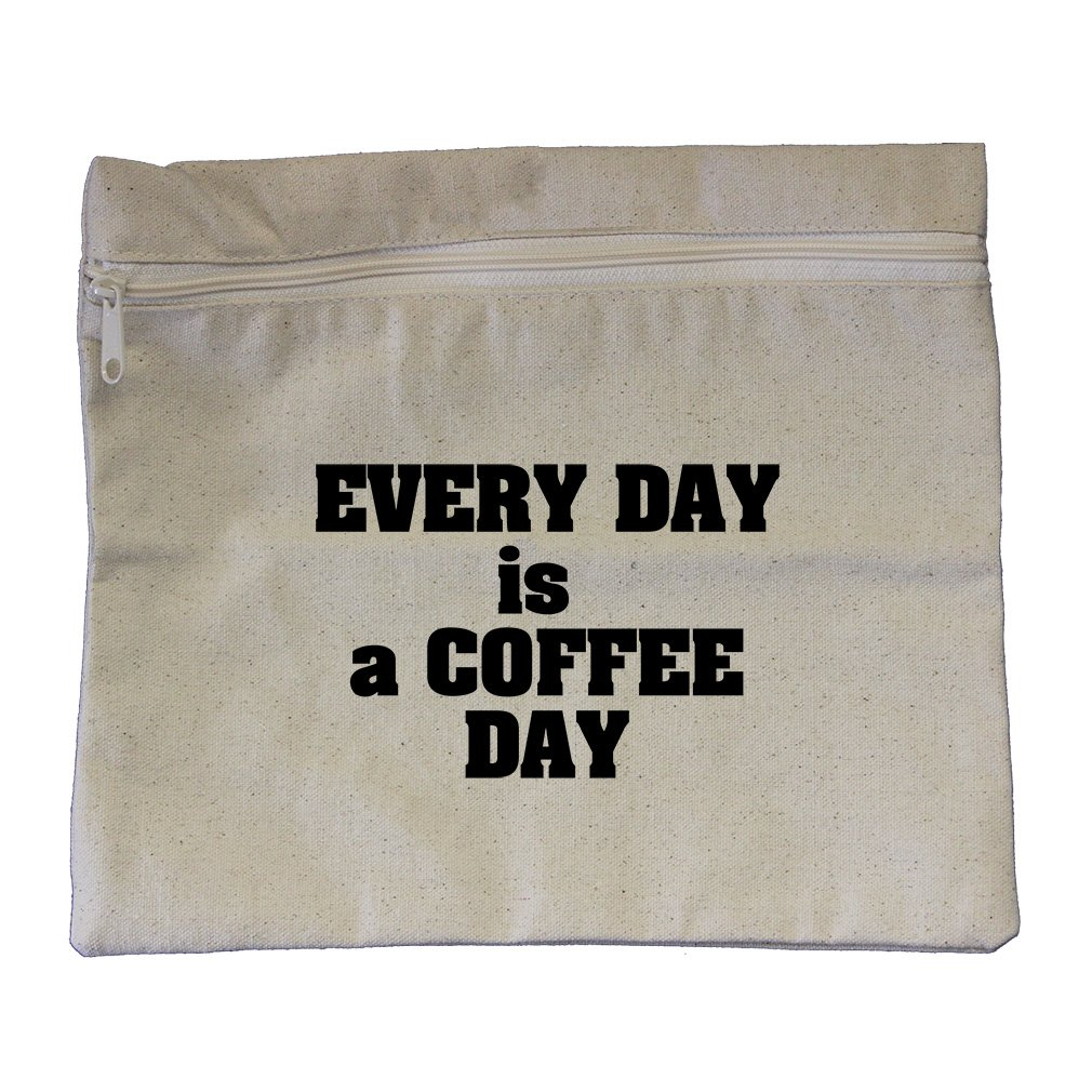 Every Day Is A Coffee Day Canvas Zippered Pouch Makeup Bag