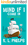 Mind If I Come In (A Kat Parker Novel Book 1) (English Edition)