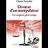 Divorcer d'un manipulateur : Un emploi à plein-temps