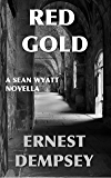 Red Gold (Action & Adventure Novella)