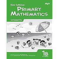 New Syllabus Primary Mathematics Workbook 1B (2nd Edition)