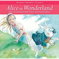 Alice In Wonderland (Children's Audio Classics)