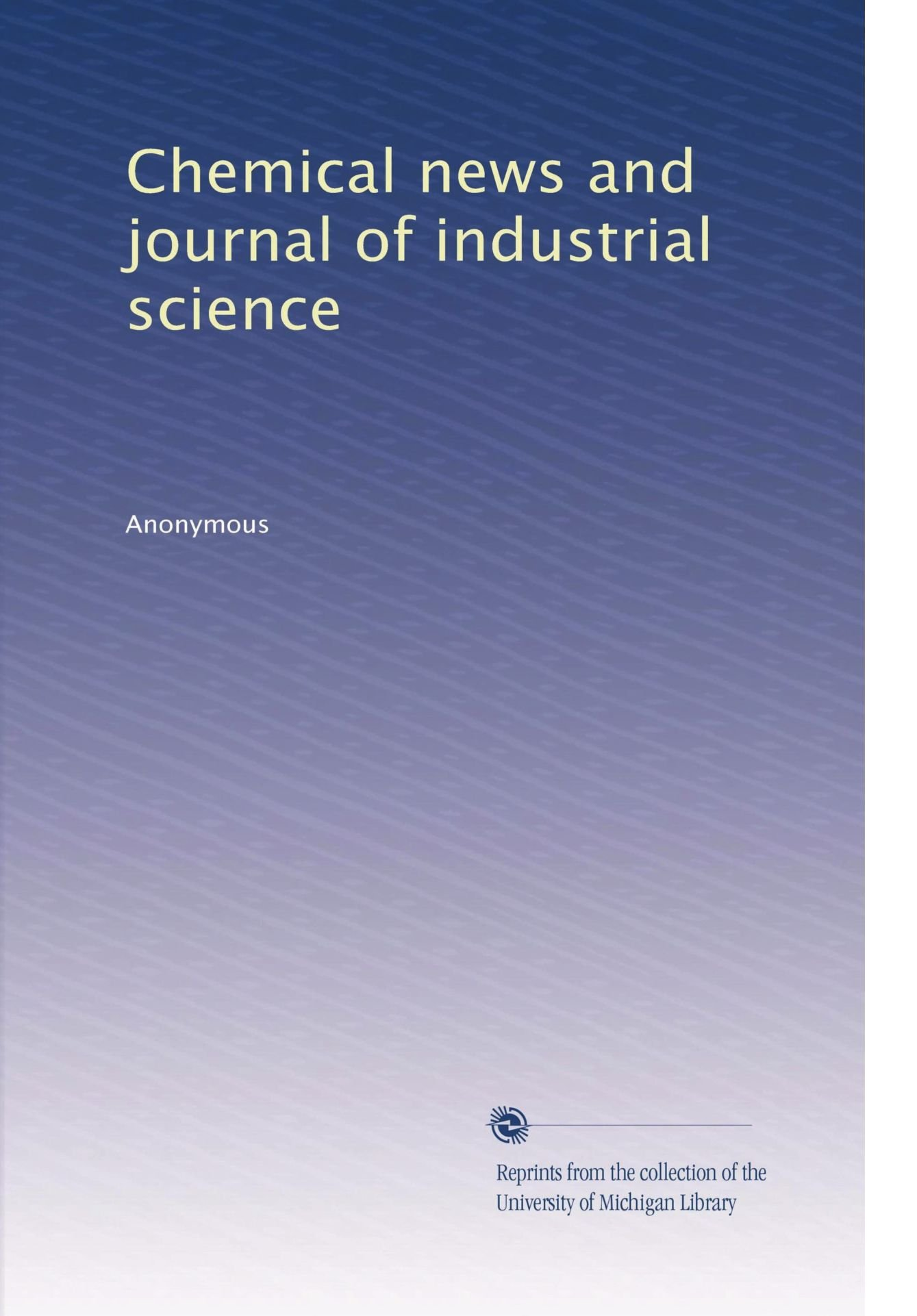 Chemical news and journal of industrial science (Volume 34) pdf epub