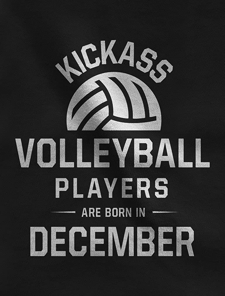 Kick Ass Volleyball Players are Born in December Birthday Gift Singlet