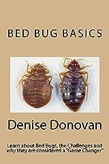 Bed Bug Basics (The Bed Bug Chronicles Book 1) Kindle Edition