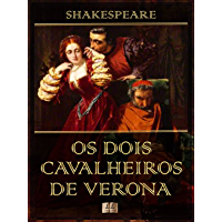 Os Dois Cavalheiros de Verona [Ilustrado] [Com índice ativo]