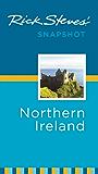 Rick Steves' Snapshot Northern Ireland (Rick Steves Snapshot)