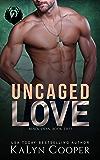 Uncaged Love: Rafe & Harper: A SEAL Romance (Black Swan Book 2)