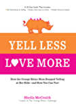 Yell Less, Love More