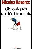Chroniques du déni français (A.M. POLITIQUE)