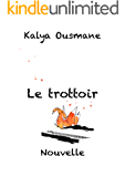 Le trottoir (French Edition)
