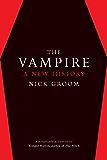 The Vampire: A New History