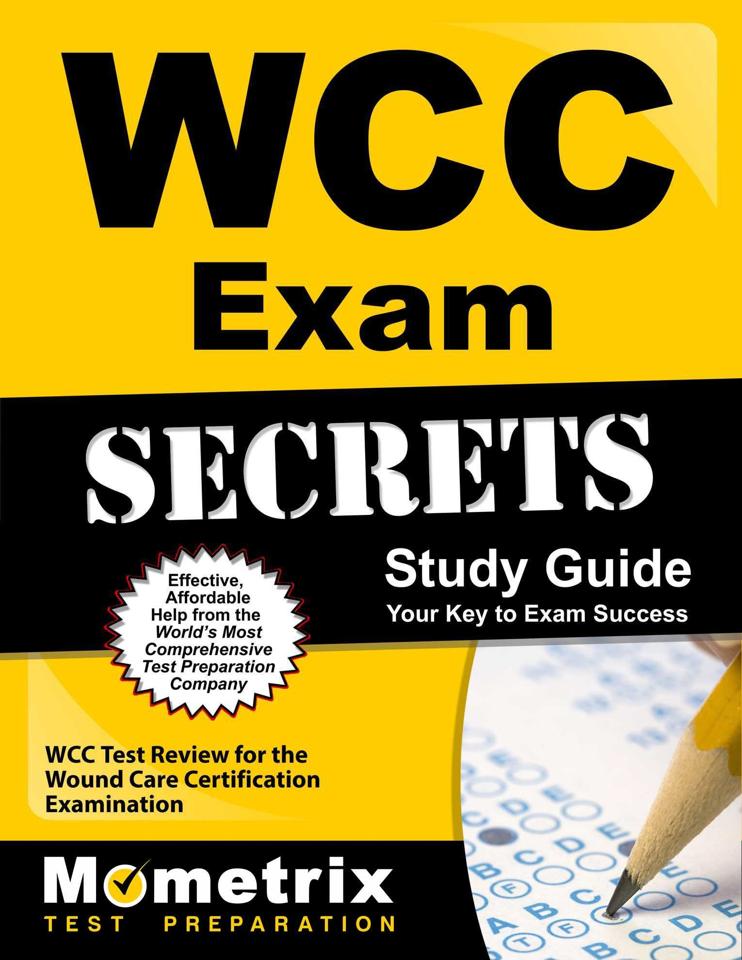 Buy Wcc Exam Secrets Study Guide Wcc Test Review For The Wound Care