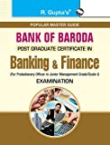 Bank of Baroda (PG Certificate) Banking and Finance Entrance Exam Guide