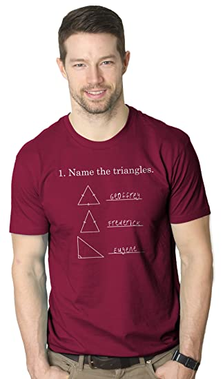 d6899d9fc Mens Name The Triangles Funny Math T Shirts Sarcasm Novelty I Love Math Tee  Humor (