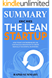 Summary: ''The Lean Startup by Eric Ries'' - How Today's Entrepreneurs Use Continuous Innovation to Create Radically Successful Businesses Hardcover