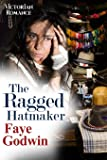 The Ragged Hatmaker
