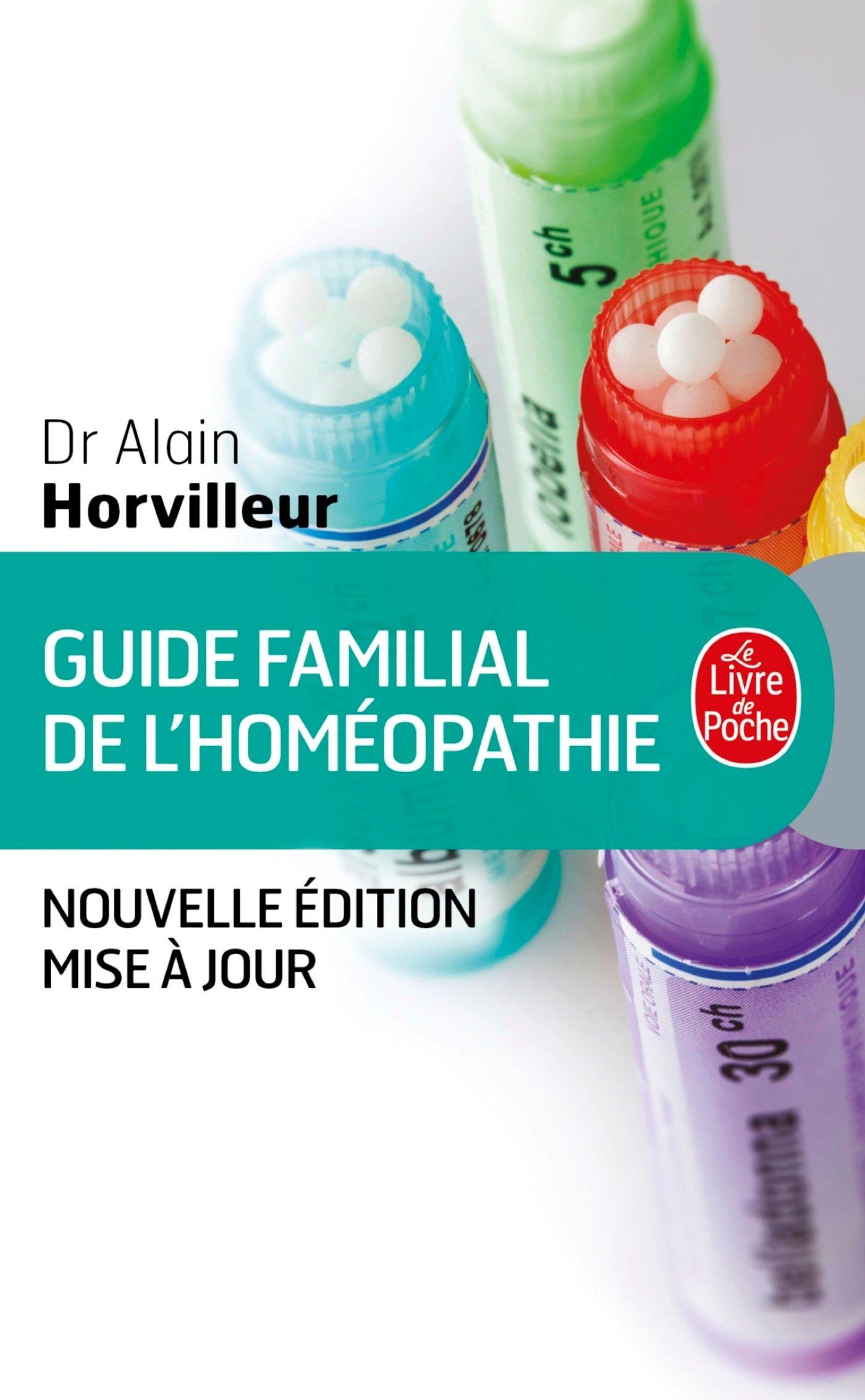 Guide familial de l'homéopathie (Le Livre de Poche)