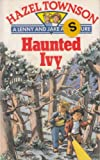 Haunted Ivy (A Lenny and Jake adventure)